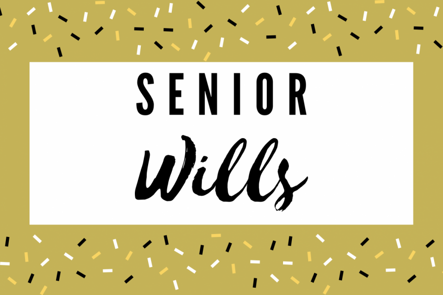Class of 2020: Senior Wills